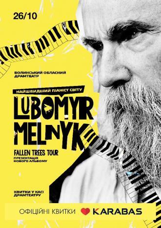 постер Любомир Мельник. Fallen Trees Tour. Презентація нового альбому